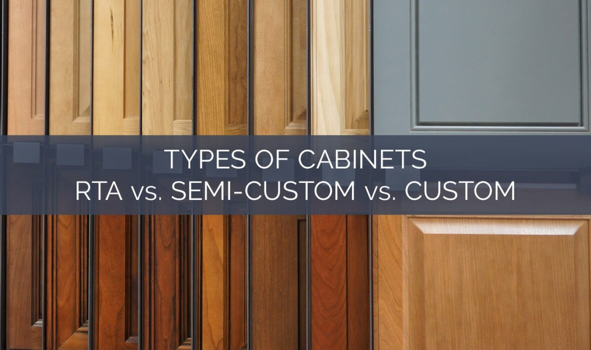 blog types of cabinet rta semi custom